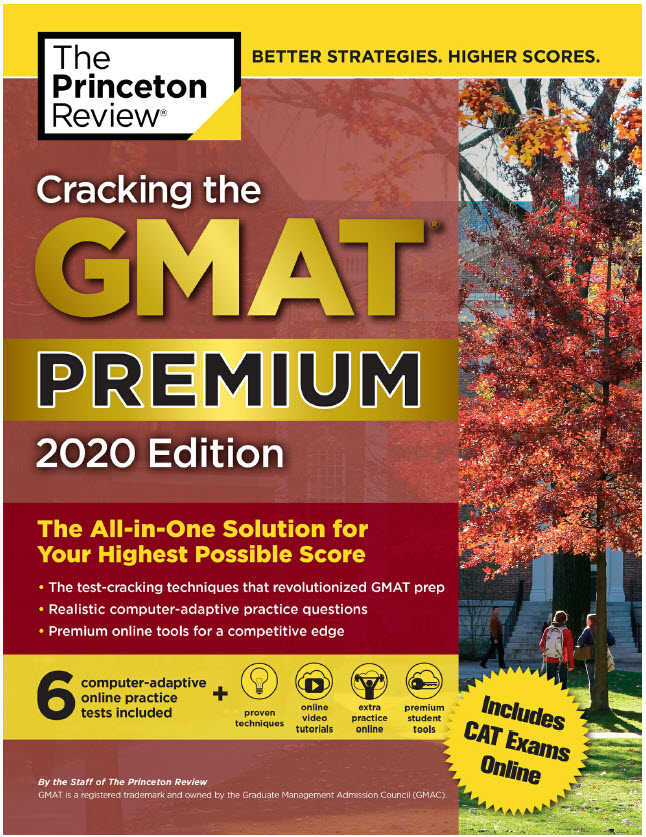 Cracking the Gmat Premium 2020 Edition | the Princeton Review, 6 practice tests + online