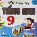 Đề kiểm tra tiếng Anh 9 theo chương trình thí điểm, Nguyễn Thị Minh Hương, Trương Thái Chân