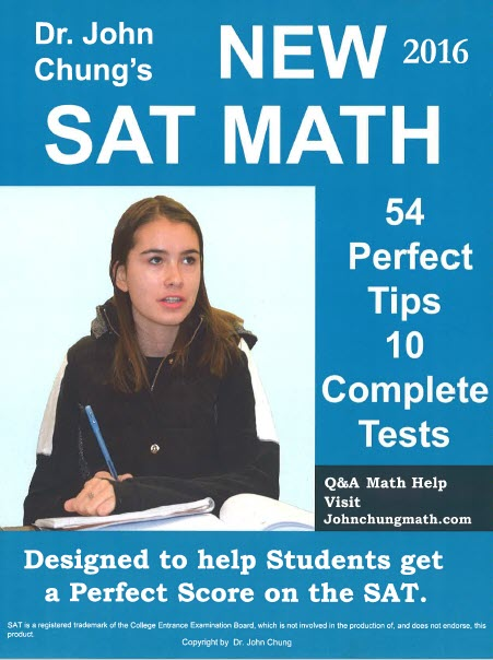 Dr. John Chung New Sat Math, 54 perfect tips 10 complete tests
