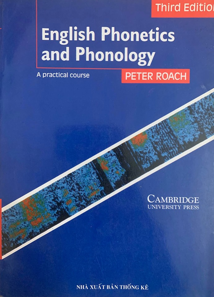 English Phonetics and Phonology by Peter Roach, a practical course