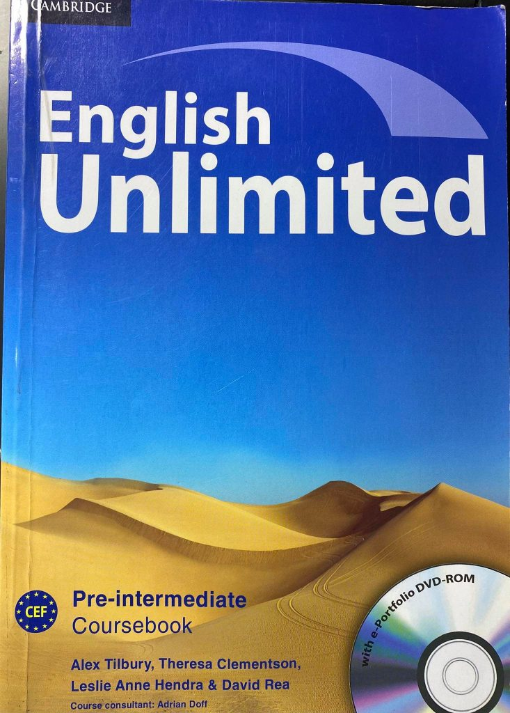 English Unlimited Pre-intermediate Coursebook, Cambridge, Alex Tilbury, Theresa Clementson, Leslie Anne Hendra, David Rea, Adrian Doff