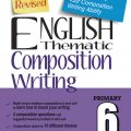 English thematic composition writing Primary 6 (kèm đáp án), S. W. Wong | Educational Publishing House
