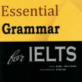 Essential Grammar for Ielts, Hu Min, John A Gordon, Le Huy Lam