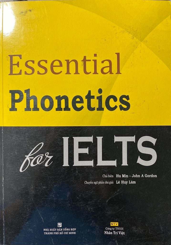 Essential phonetics for ielts, Hu Min, John A Gordon, Le Huy Lam
