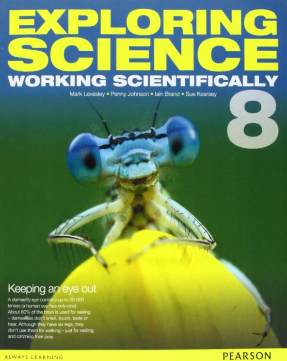 Exploring science 8, working scientifically, Pearson, Mark Levesley, Penny Johnson, lain Brand, Sue Kearsey