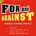 For and against, advanced speaking practice, L.G. Alexander, Đặng Lâm Hùng, Đặng Tuấn Anh