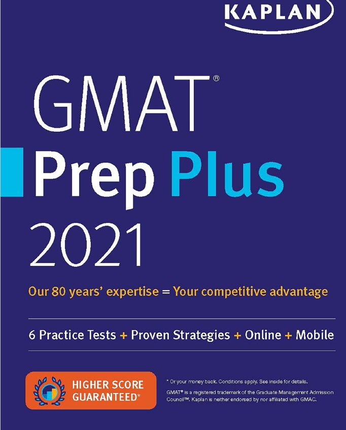 GMAT Prep Plus 2021, Kaplan, 6 practice tests, Proven Strategies, Online, Mobile