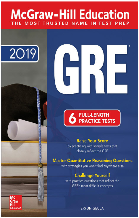 GRE 2019 - McGraw-Hill Education 6 full-length practice tests