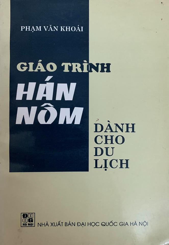 Giáo trình Hán Nôm dành cho du lịch, Phạm Văn Khoái