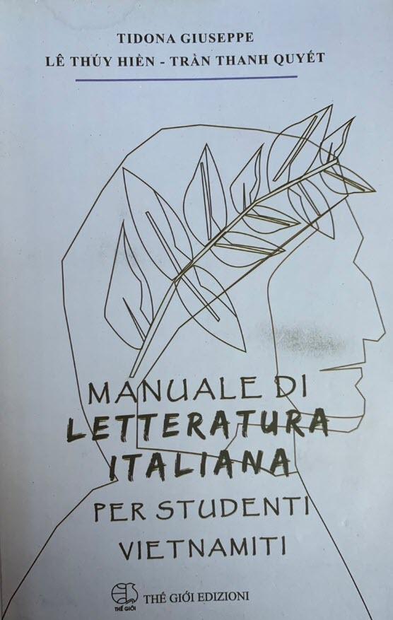 Giáo trình văn học Italia dành cho sinh viên Việt Nam - Manuale di letteratura italiana per studenti vietnamiti by Le Thuy Hien, Tran Thanh Quyet