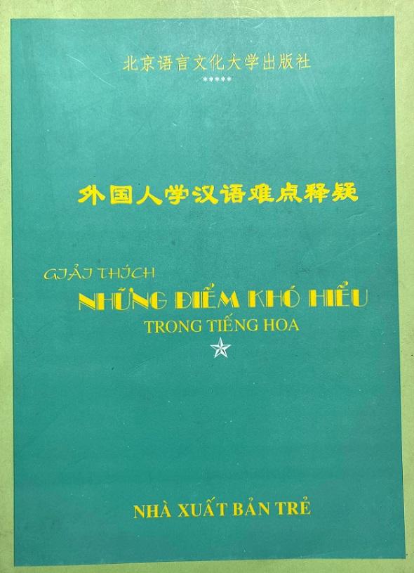 Giải thích những điểm khó hiểu trong tiếng Hoa, Thái Thị Bích Thuận