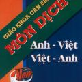 Giáo khoa căn bản môn dịch Anh Việt, Việt Anh, Trương Quang Phú