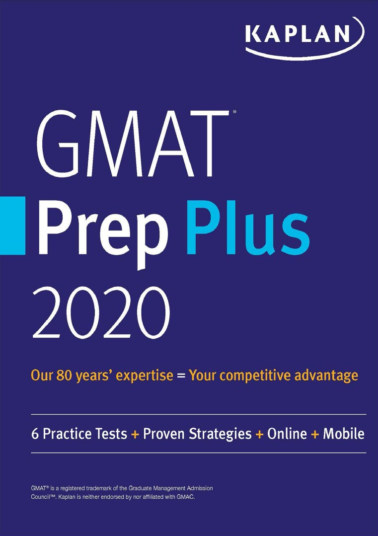 Gmat Prep Plus 2020, Kaplan, 6 practice tests, Proven Strategies, Online, Mobile