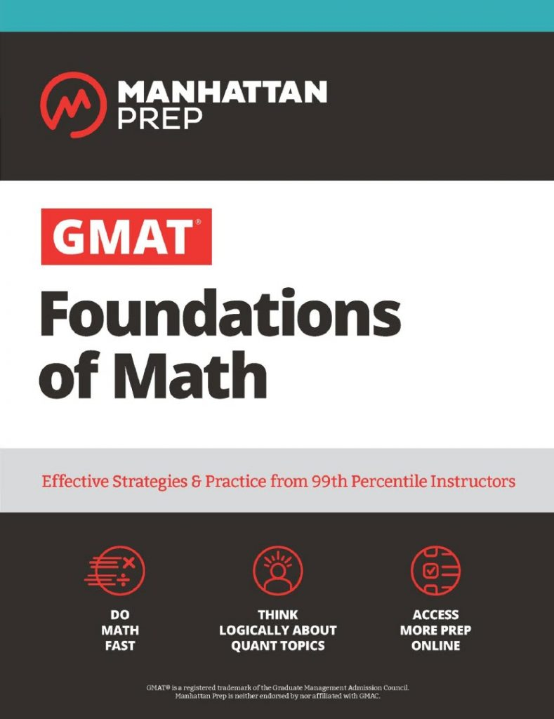 Gmat foundations of Math, effective strategies, practice from 99th percentile Instructors, Manhattan prep