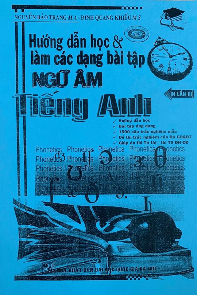 Hướng dẫn học và làm các dạng bài tập ngữ âm tiếng anh, Nguyễn Bảo Trang, Đinh Quang Khiếu