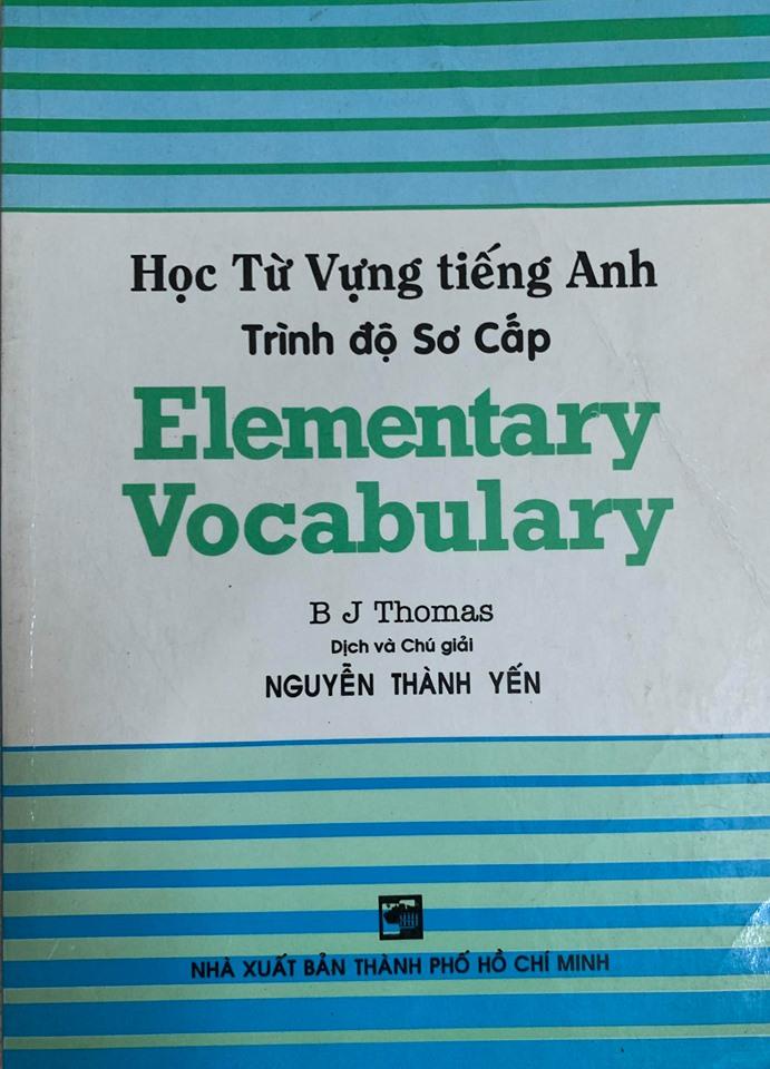 Học từ vựng tiếng anh trình độ sơ cấp, Elementary Vocabulary, B J Thomas, Nguyễn Thành Yến