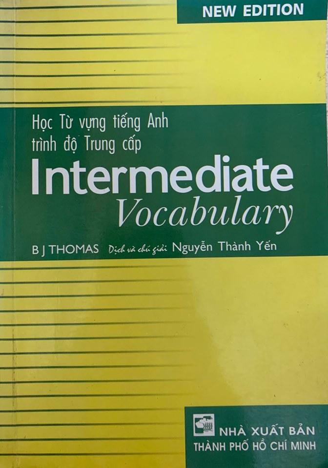 Học từ vựng tiếng anh trình độ trung cấp, Intermediate Vocabulary, B J Thomas, Nguyễn Thành Yến