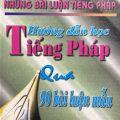 Hướng dẫn học tiếng Pháp qua 90 bài luận mẫu, Trần Hùng, Phan Long
