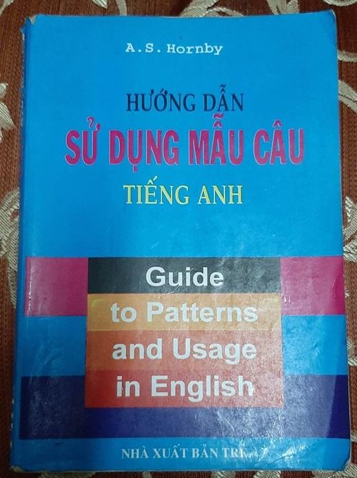 Hướng dẫn sử dụng mẫu câu tiếng Anh | guide to Patterns and Usage in English | A.S. Hornby