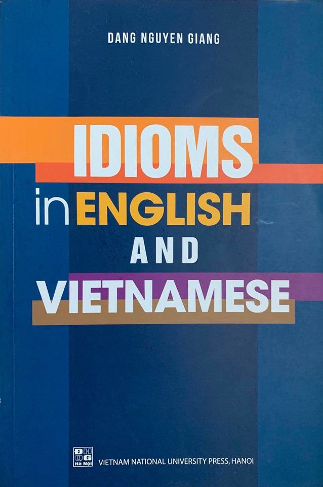 Idioms in English and Vietnamese, Dang Nguyen Giang