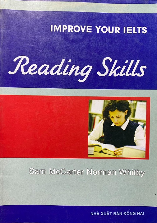 Improve your ielts Reading Skills, Sam McCarter, Norman Whitby