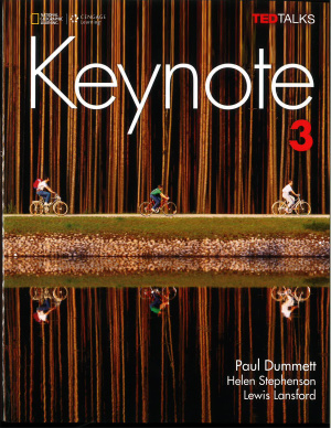 Keynote 3. Student's Book Paul Dummett, Helen Stephenson, Lewis Lansford, National Geographic Learning, Cengage Learning, Tedtalks