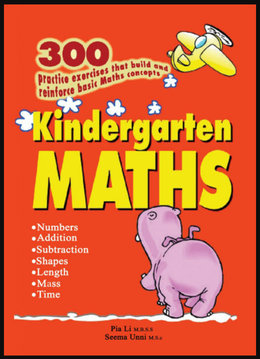 Sách toán mầm mon: Kindergarten Maths, 300 practice exercises that build and reinforce basic Maths concepts by Pia Li, Seema Unni, Educational Publishing House (EPH)