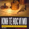 Kinh tế học Vĩ Mô, Cengage Learning, N. Gregory Mankiw, Principles of Macroeconomics (6th)