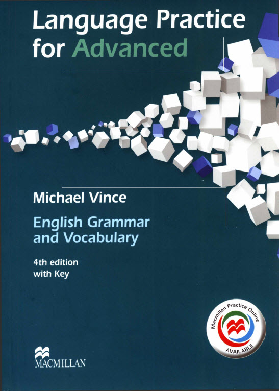 Language practice for advanced, english grammar and vocabulary | Michael Vince, 4th | Macmillan
