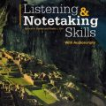 Listening & Notetaking Skills Level 1 4th with audioscripts, Patricia A Dunkel, Phyllis L. Lim, National Geographic Learning, Cengage Learning 7Audio cd mp3 + videos