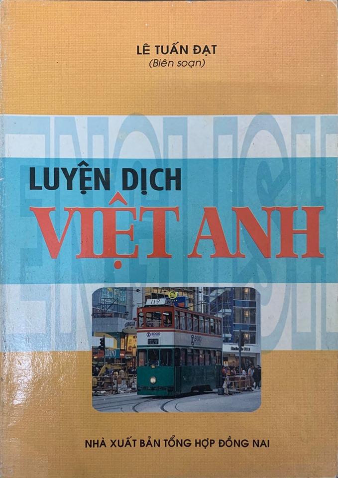 Luyện dịch Việt anh - Lê Tuấn Đạt