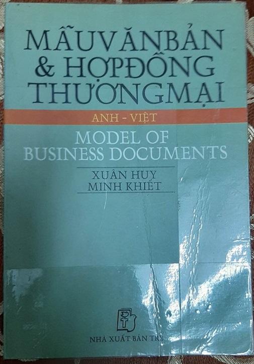 Mẫu văn bản và hợp đồng thương mại Anh - Việt | Model of business Documents | Xuân Huy, Minh Khiết