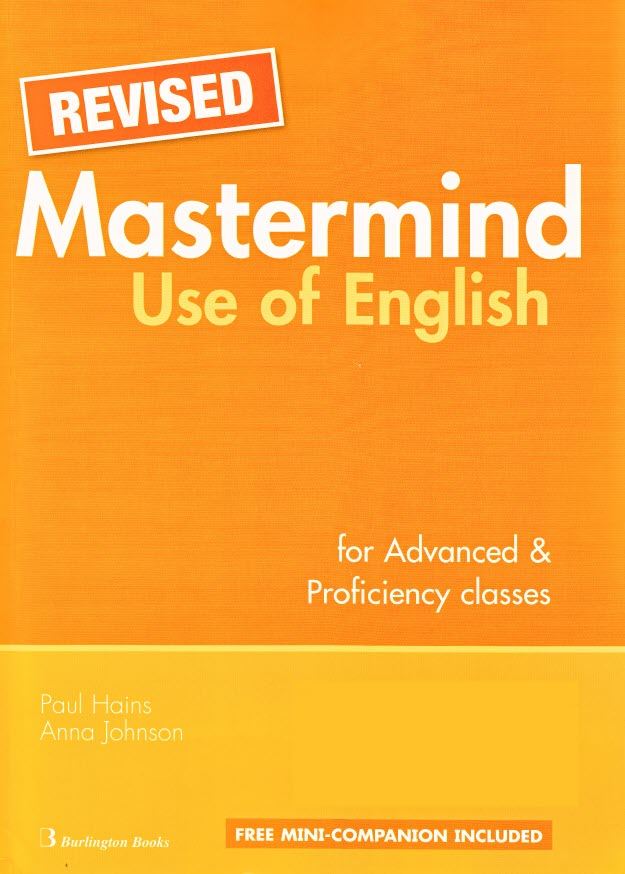 Mastermind Use of english for Advanced and Proficiency Classes by Paul Hains, Anna Johnson (revised)