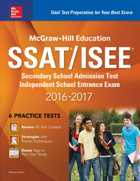 McGraw-hill Education: SSAT/ISEE 2016 - 2017 with 6 Practice Tests