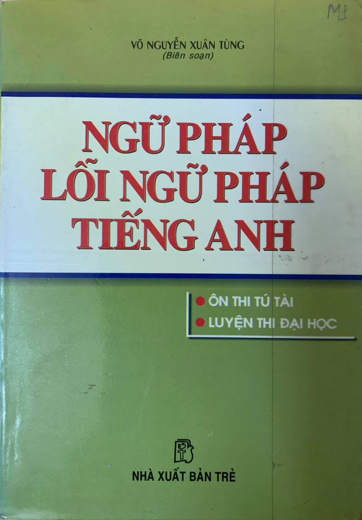 Ngữ pháp, lỗi ngữ pháp tiếng Anh - Võ Nguyễn Xuân Tùng