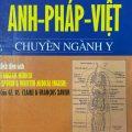 Nói Viết Anh Pháp Việt chuyên ngành Y, L'Anglais medical spoken & written medical english