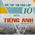 Ôn tập thi vào lớp 10 môn tiếng Anh Năm học 2021-2022, Nguyễn Thị Chi, Nguyễn Hữu Cương