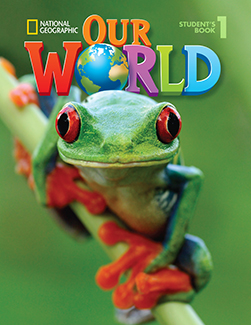 Our World Level 1 student book with audio CD, National Geographic