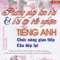 Phương pháp làm bài và bài tập trắc nghiệm tiếng Anh chức năng giao tiếp, câu đáp lại, Nguyễn Bảo Trang
