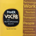 Power Vocab for Ielts Speaking Band 8.0, from the masters of Ielts, Nguyen Anh Toan