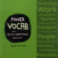 Power Vocab for Ielts Writing Band 8.0, from the masters of Ielts, Nguyen Anh Toan