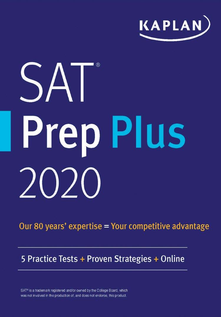 SAT Prep Plus 2020 5 Practice Tests + Proven Strategies + Online by Kaplan Test Prep