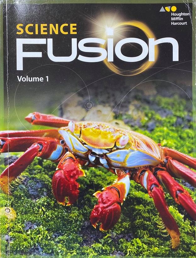Science Fusion, Volume 1, Houghton Mifflin Harcourt
