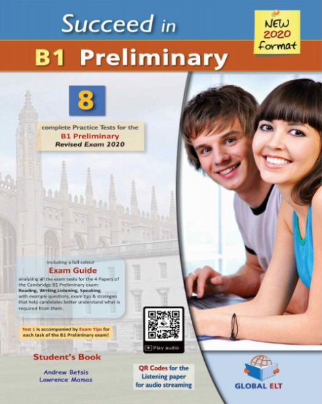 Succeed in Cambridge English B1 Preliminary - 8 Practice Tests for the Revised Exam from 2020 (PDF đề + đáp án + file nghe mp3)
