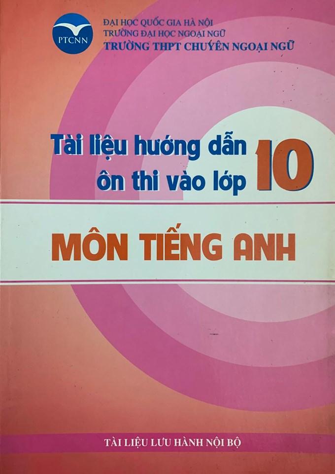Tài liệu hướng dẫn ôn thi vào lớp 10 trường THPT chuyên ngoại ngữ, môn Tiếng Anh