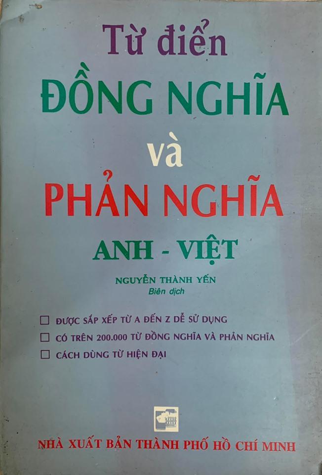 Từ điển đồng nghĩa và phản nghĩa Anh - Việt, Nguyễn Thành Yến
