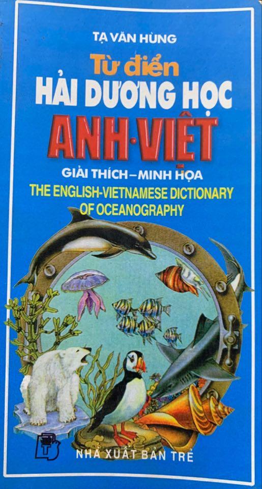 Từ điển Hải Dương Học Anh - Việt (Tạ Văn Hùng) Giải thích - minh họa, the English-Vietnamese Dictionary of Oceanography