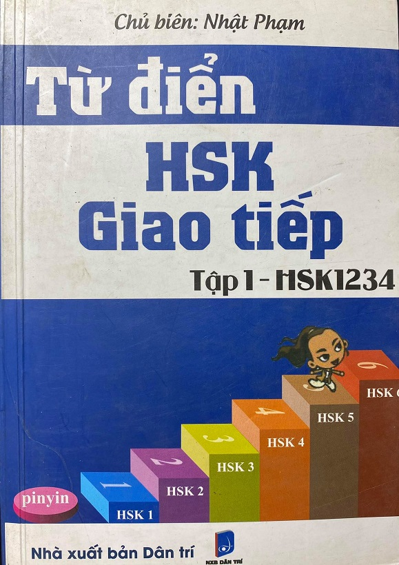 Từ điển HSK giao tiếp, tập 1, Nhật Phạm