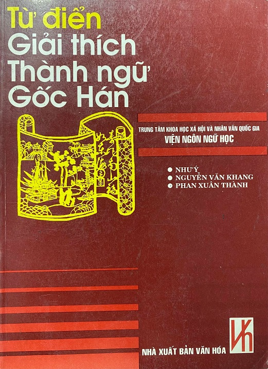 Từ điển giải thích thành ngữ gốc Hán, Như Ý, Nguyễn Văn Khang, Phan Xuân thành, viện ngôn ngữ học