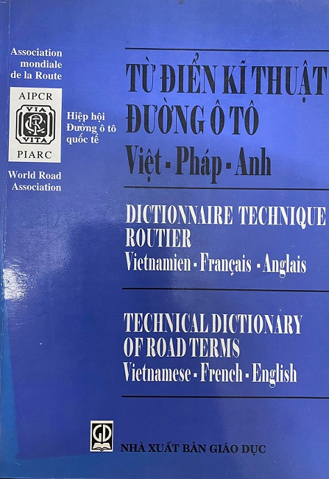 Từ điển kĩ thuật đường Ô tô, Việt, Pháp, Anh, Hiệp hội đường ô tô quốc tế